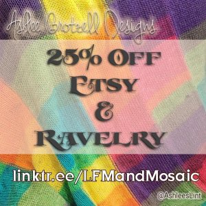 """Rainbow-colored knitted background, text says, """"Ashlee Brotzell Designs. 25% off Etsy and Ravelry. Linktr.ee/LFMandMosaic @AshleesLint"""
